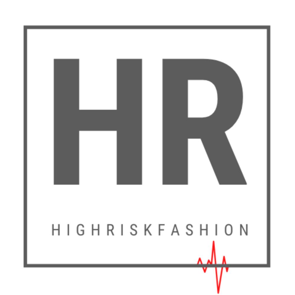 High Risk Fashion