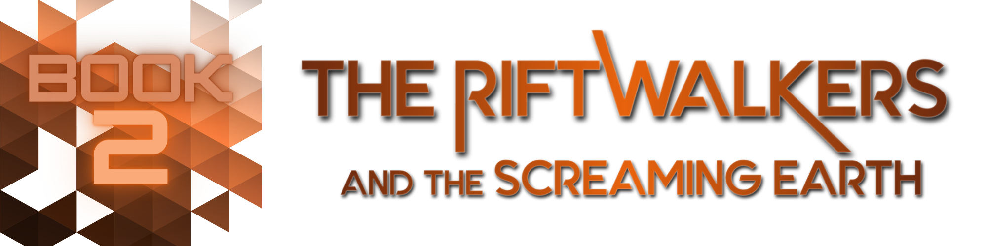 Book 2:The Riftwalkers and the Screaming Earth